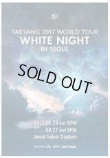 TAEYANG 2017 WORLD TOUR [WHITE NIGHT] IN SEOUL