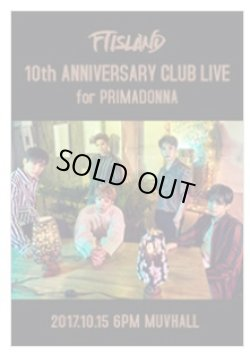 画像1: FTISLAND 10th ANNIVERSARY CLUB LIVE for PRIMADONNA