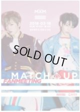MXM 2ND FANMEETING [MATCH UP]