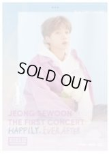 JEONG SEWOON THE 1ST CONCERT 'HAPPILY EVER AFTER'
